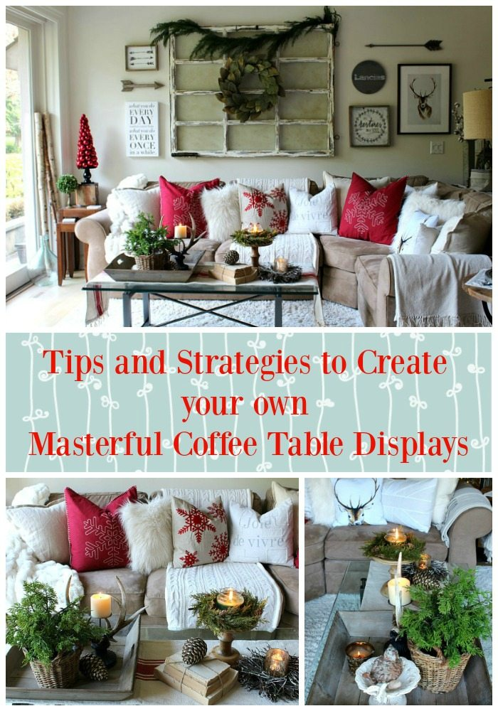 Techniques tips strategies inspiration for coffee table styling like a pro