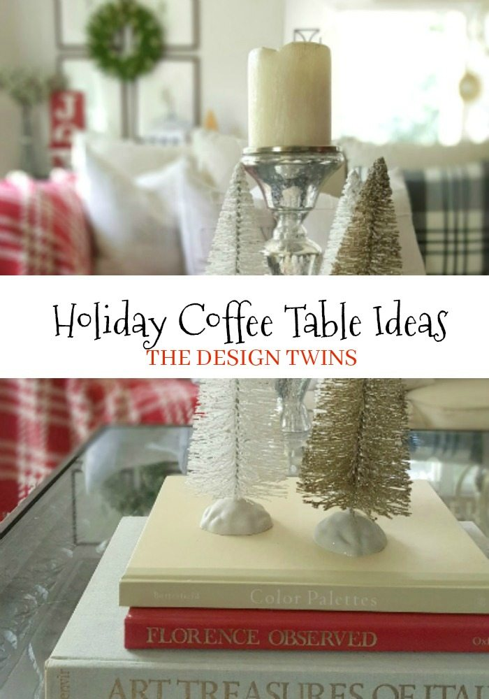 essential decor elements holiday coffee table ideas pin