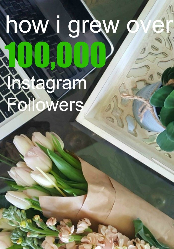 how i grew over 100K Instagram followers pin