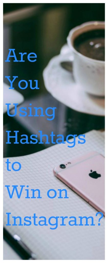 win on Instagram with hashtags view of desk