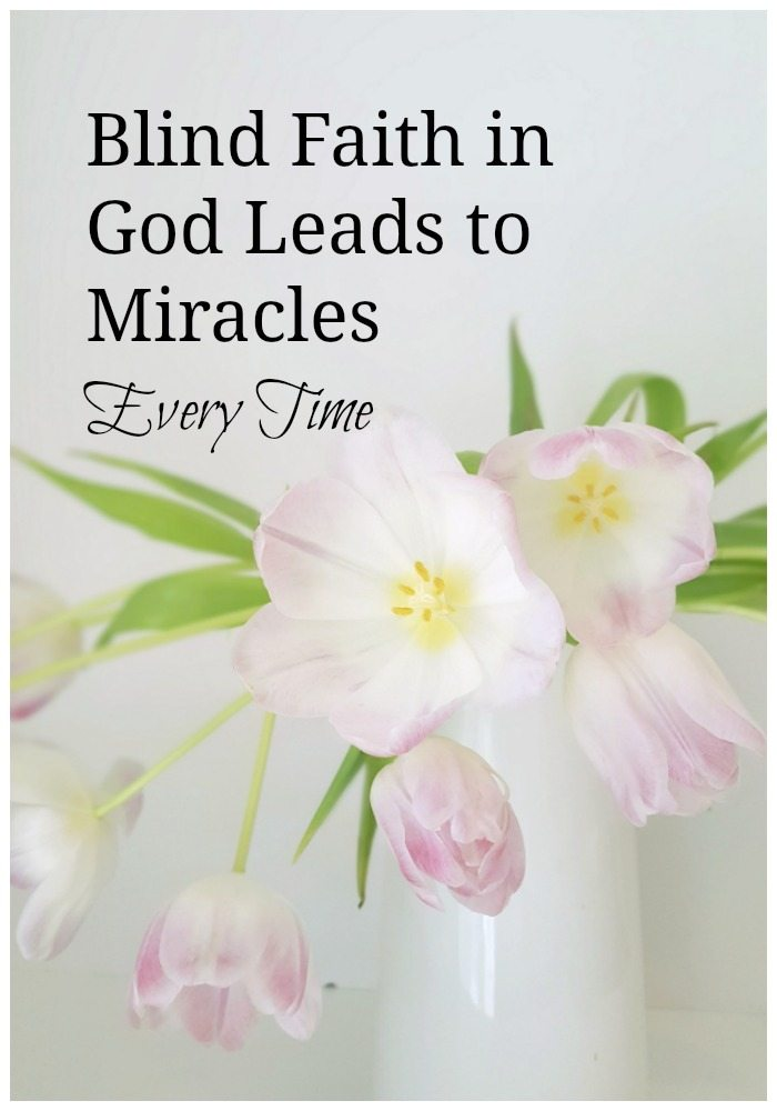 Have faith in God, trust in God, Miracles result