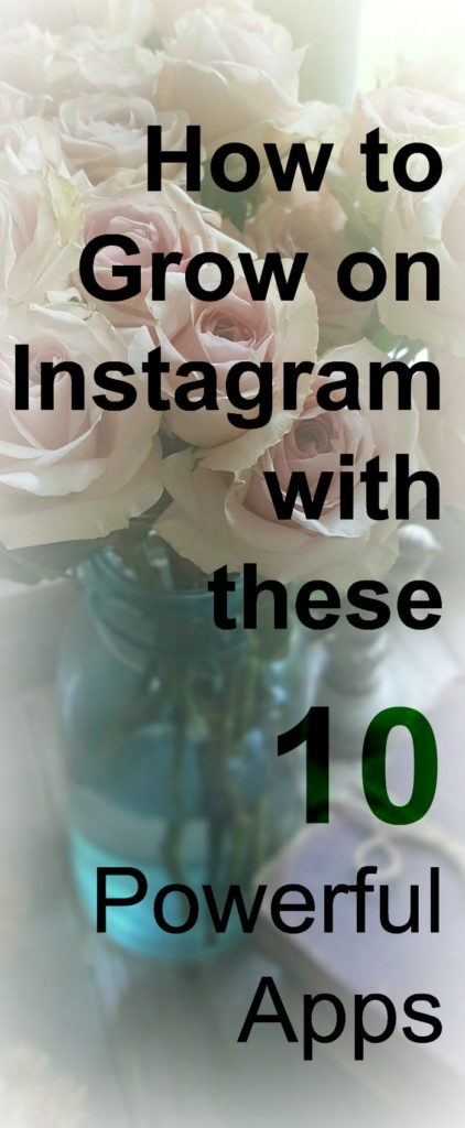 helpful apps to grow instagram