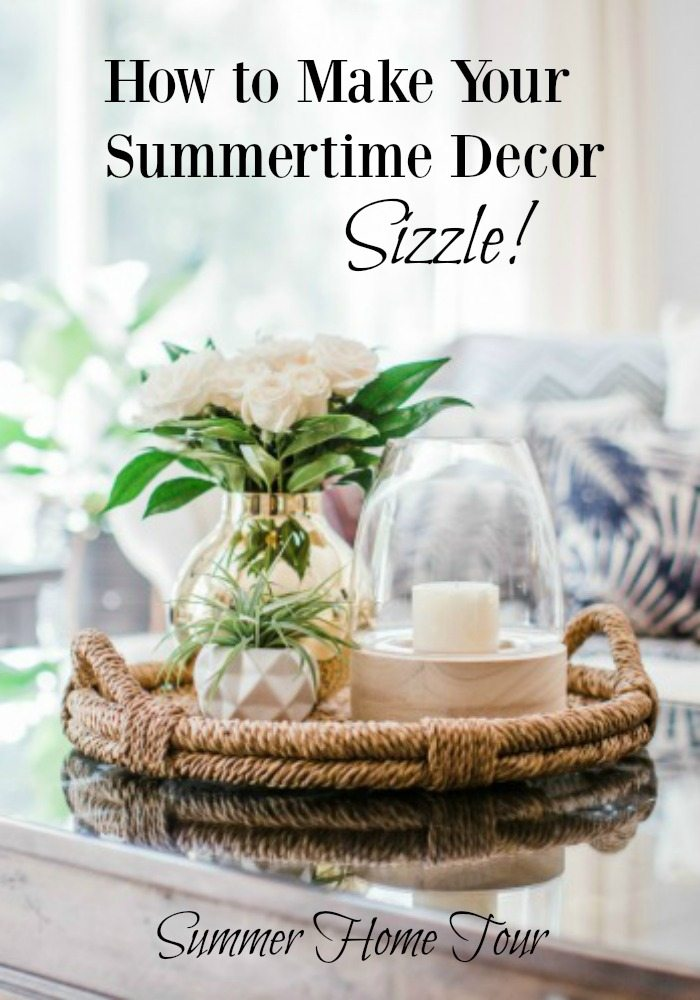 summertime decor home tour