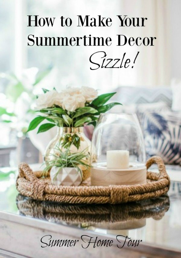 summertime decorating home tour