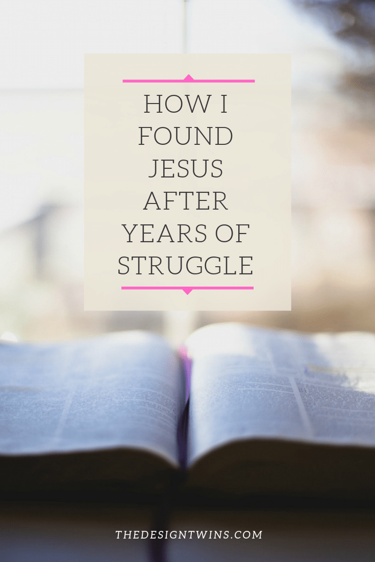 How I Found Jesus AFter Years of Struggle pin