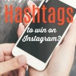 Why you need to be using hashtags on Instagram and why! All the things you NEED to know!