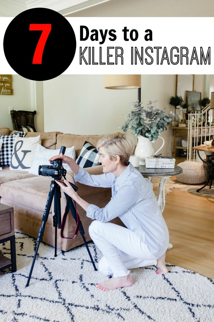 Up Your Instagram game in just seven days with our focused strategies