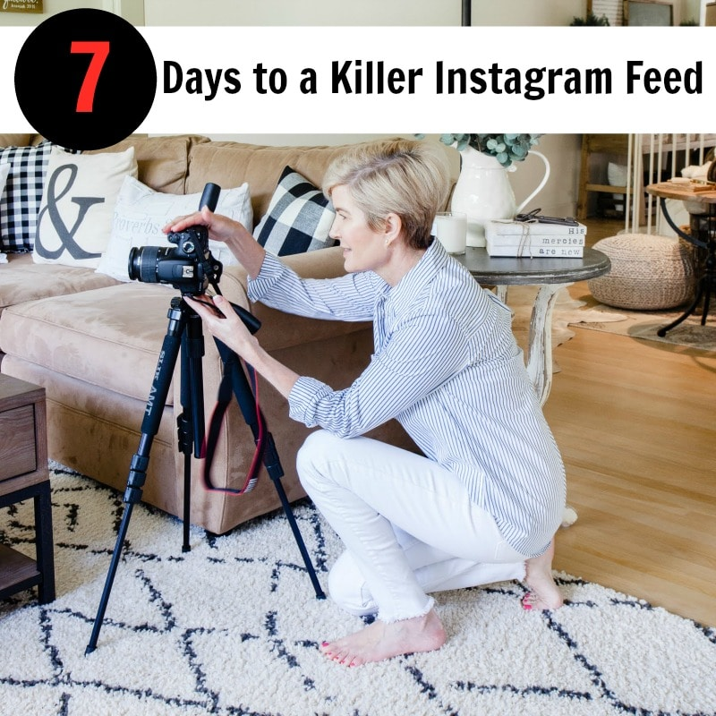 7 Days to A Killer Instagram Feed