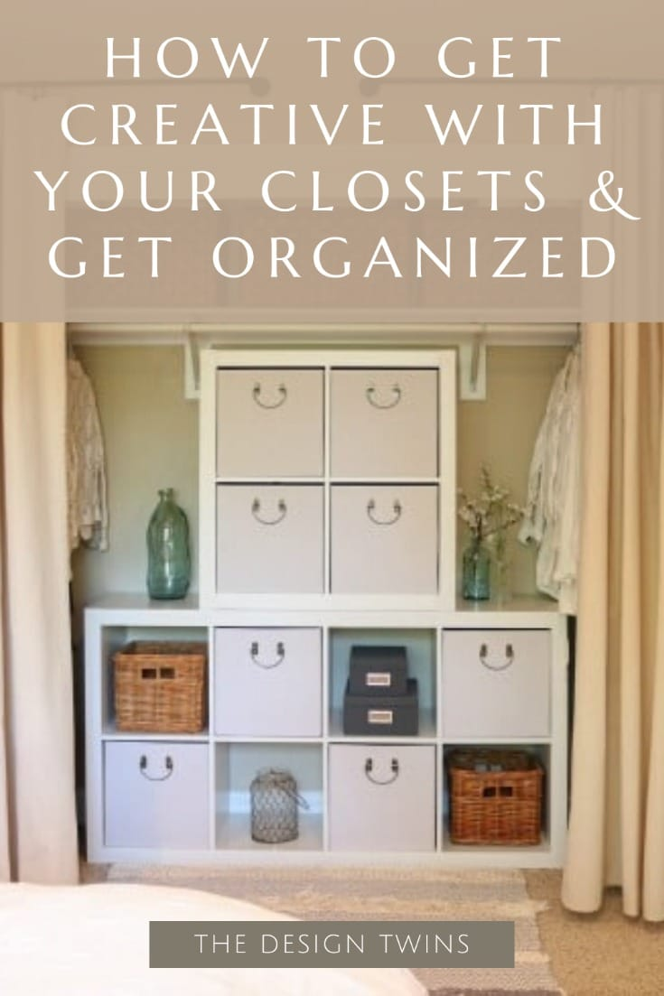how to get creative with your closets & get organized